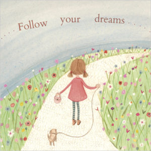 Follow Your Dreams greeting card design available to order in UK from my website (click image)