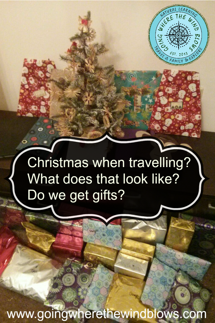 Christmas when travelling? What does that look like? Do we get gifts?